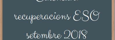 Calendari recuperacions ESO setembre 2018