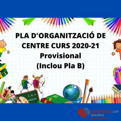 PLA D'ORGANITZACIÓ DE CENTRE CURS 2020-21