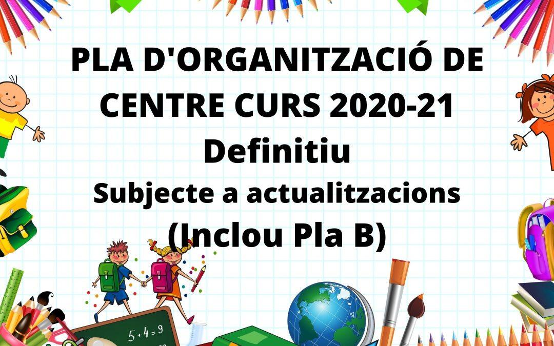 Pla d'organització de centre Curs 2021-21 (definitiu, subjecte a actualitzacions)